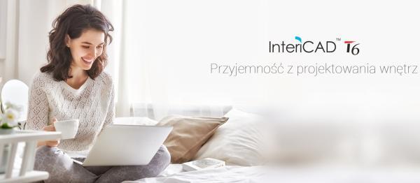 InteriCAD T6 - Odkryj prawdziwą przyjemność z projektowania wnętrz