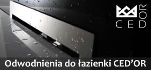 Odwodnienia do łazienki - polski producent CED'OR