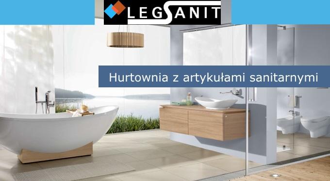 LEG-SANIT - kompleksowe wyposażenie łazienek