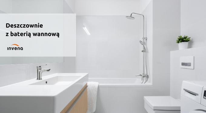 Wanna czy prysznic – mamy upragniony kompromis!